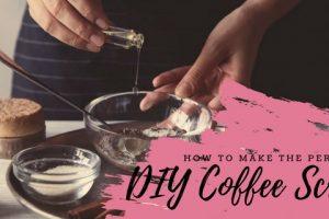 How To Make The Perfect DIY Coffee Scrub